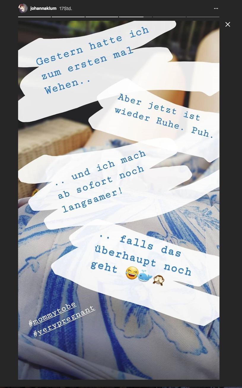 In der Instagram-Story teilte Johanna Klum mit, dass sie zwei Monate vor dem errechneten Geburtstermin wehen hatte.