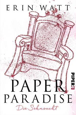 """Paper Paradise Band 5 """"Die Sehnsucht"""" von Erin Watt"""