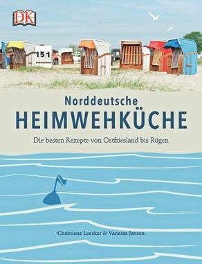 """Vom Büsumer Krabbencocktail bis zum Bremer Orangen-Teekuchen: In diesem Buch geben sich die Lieblingsrezepte des Nordens ein Stelldichein. (""""Norddeutsche Heimwehküche"""", DK Verlag, 192 S., 19,95 Euro)"""