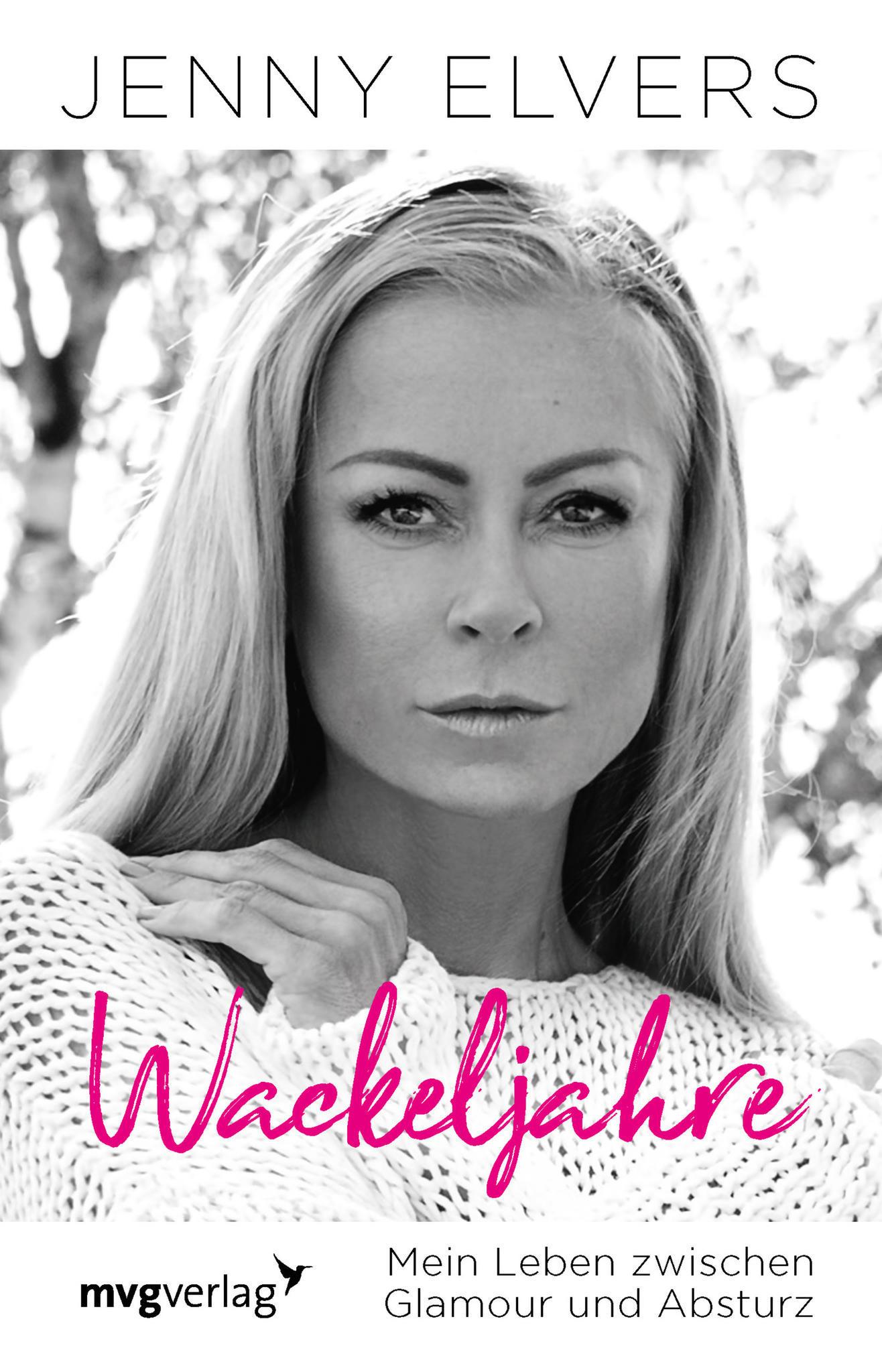 """Von der Heidekönigin zum Star, der schon dunkle Zeiten erleben musste: """"Wackeljahre -Mein Leben zwischen Glamour und Absturz""""(mvg Verlag, 176 Seiten, 17,99 Euro)"""
