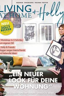 "Das Cover des neues Living-Magazins ""Living at Home + Holly"" mit Influencerin Holly Becker."