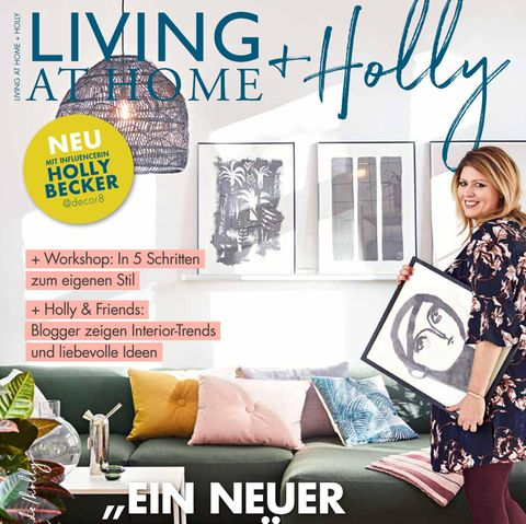"""Das Cover des neues Living-Magazins """"Living at Home + Holly""""mit Influencerin Holly Becker."""
