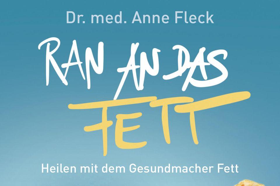 """Lesegenuss & Selbsttests -Anne Fleck: """"Ran an das Fett"""",Wunderlich Verlag, 432 S., 24,99 Euro"""