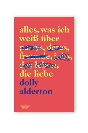 """Taff, talentiert und tabulos; Das erste Buch der britischen Journalistin, Podcast-Moderatorin und Autorin Dolly Alderton ist das perfekte Geschenk für die beste Freundin, Schwester, Mutter oder Kollegin - kurz, für alle Frauen! """"Alles, was ich weiß über die Liebe"""", ca. 15 Euro"""