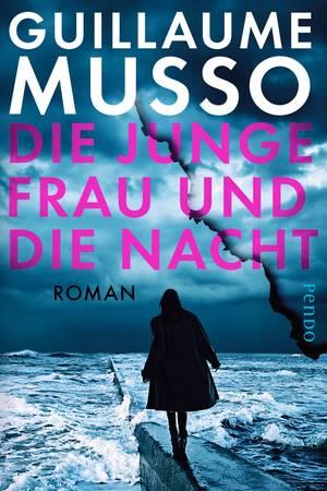 """""""Die junge Frau und die Nacht"""" von Guillaume Musso"""