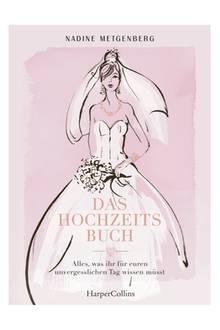 """Nadine Metgenberg ist erfolgreiche Wedding-Plannerin und hat jetzt ihre Erfahrungen und Tipps in einem Buch zusammengefasst: """"Das Hochzeitsbuch - Alles, was ihr für euren unvergesslichen Tag wissen müsst"""" ist ein Schlüsselloch, das Einblick gewährt in diese schillernde, wunderbare Wedding-Welt – und verrät, wie aus einem Traum eine Traumhochzeit wird. Erhältlich ab dem 5. November, kostet 20 Euro."""
