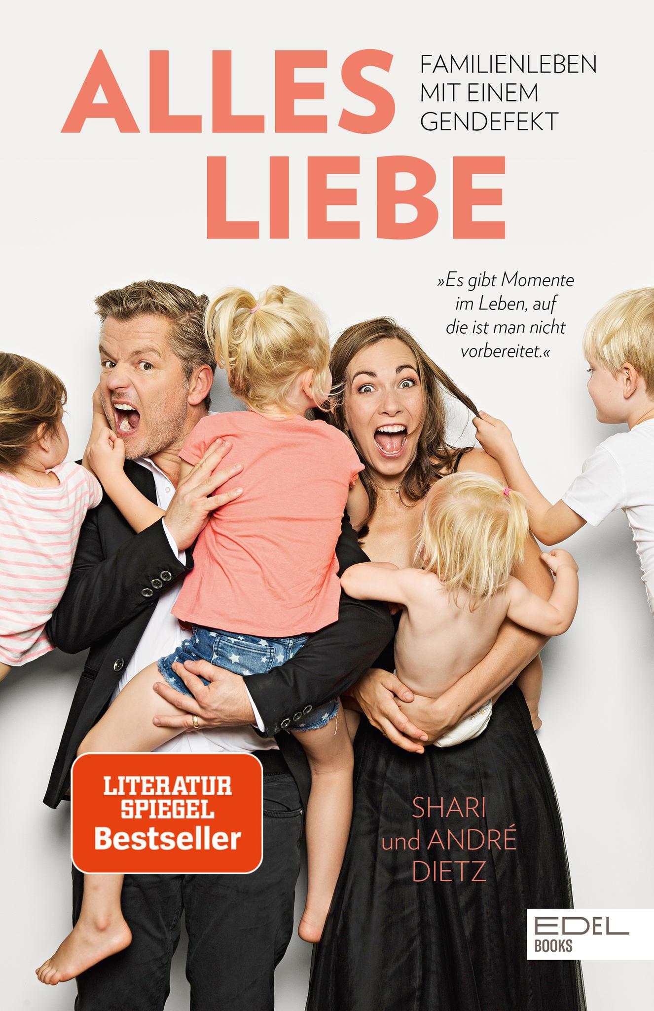 """""""Alles Liebe"""" von Familie Dietz erschien Anfang April und schaffte es prompt auf die Bestsellerlisten. Ca. 18 Euro"""