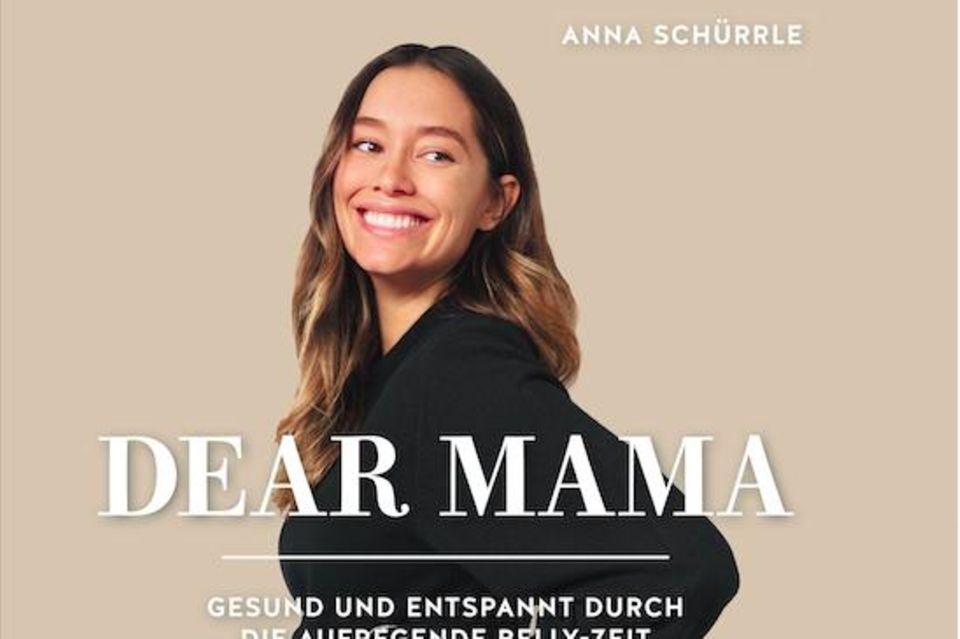 """Anna Schürrle und ihr neues Buch """"Dear Mama"""""""