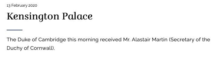 Eintrag aus dem offiziellen Kalender der Royal Family: Prinz William empfing den Sekretär des Herzogtums Cornwall im Palast.