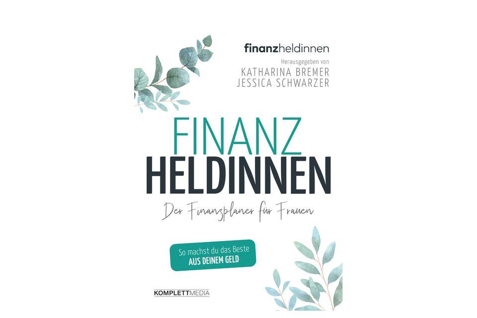 """Money Money Money...sollte längst zur Frauensache erklärt werden! Mit diesem Buch finden wir uns im Finanzdschungel nicht nur zurecht, wir nehmen unsere finanzielle Sicherheit auch in die eigene Hand. """"Finanzheldinnen"""" vonKatharina Bremer undJessica Schwarzer, ca. 20 Euro"""