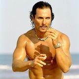 2005: Matthew McConaughey   Im Jahr 2005 ist Naturbursche Matthew der heißeste Typ des Planeten.
