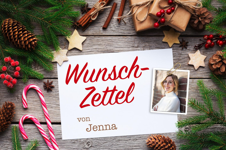 Wunschzettel: Das wünscht sich Jenna zu Weihnachten