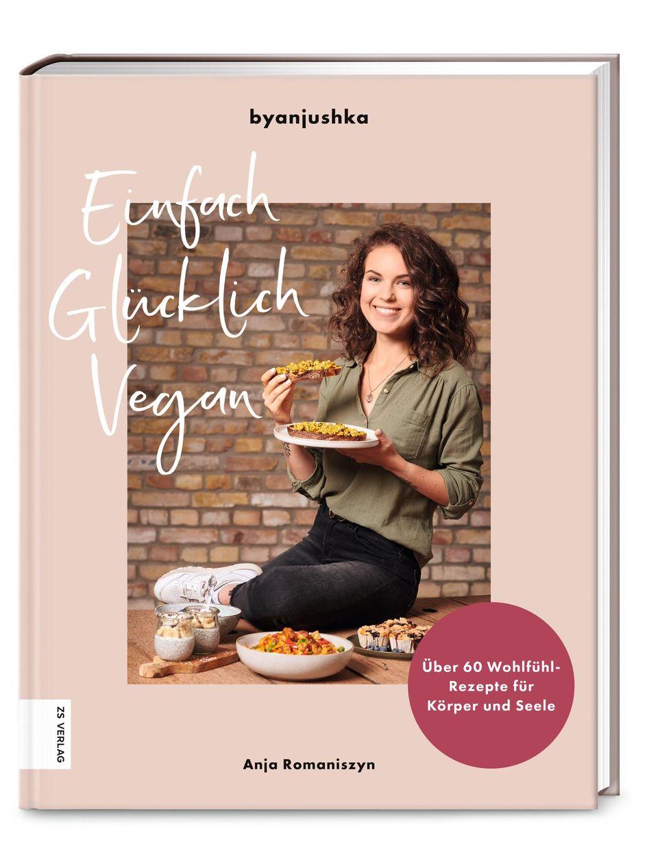 """""""Einfach Glücklich Vegan"""" von Bloggerin byanjushka"""