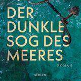 """Buchtipps der Redaktion: Buchcover """"Der dunkle Sog des Meeres"""""""