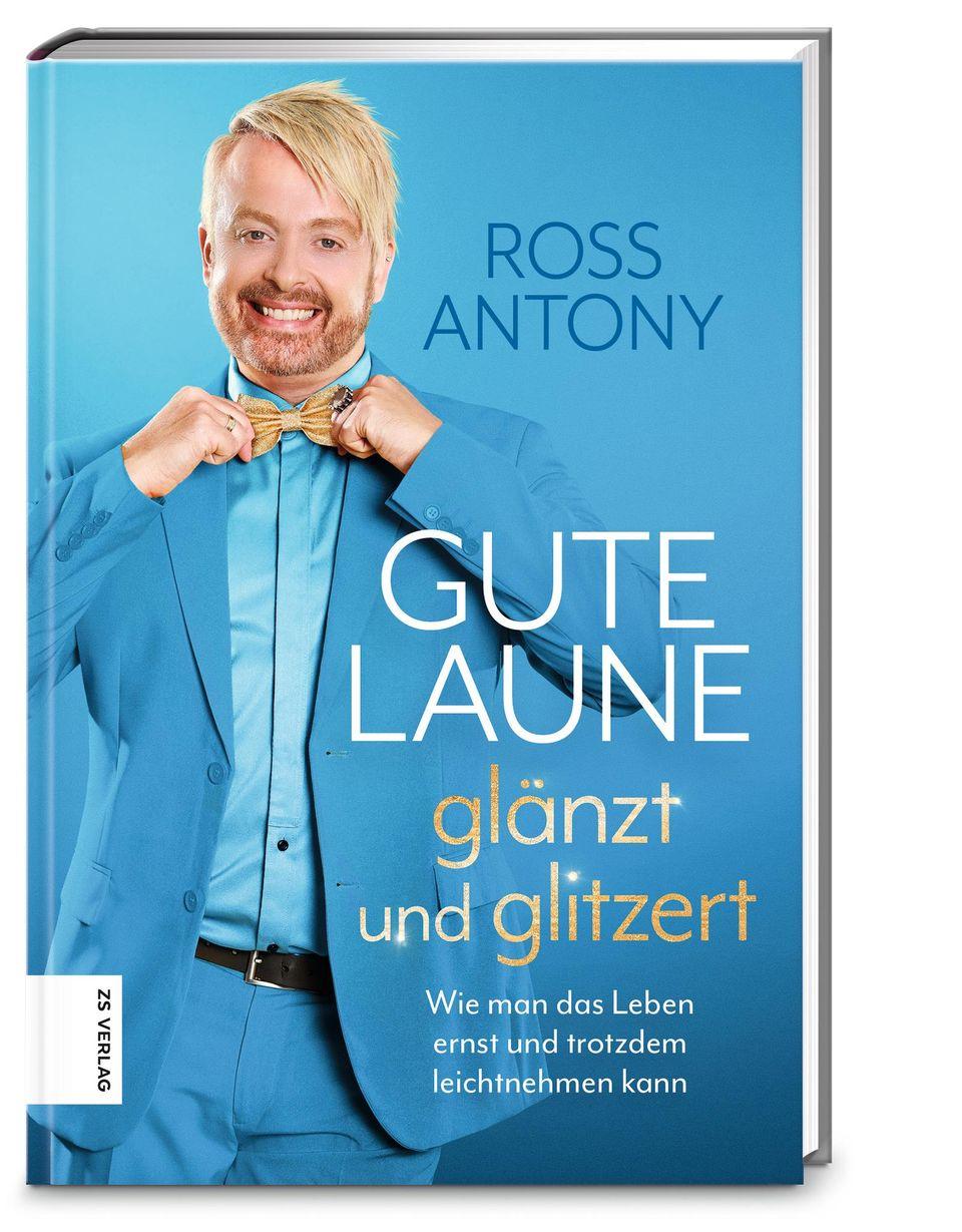 """Ross Antonys Buch """"Gute Laune glänzt und glitzert"""" ist ab dem 07. Mai im Handel erhältlich."""