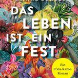"""Buchtipps der Redaktion: Buchcover """"Das Leben ist ein Fest"""""""