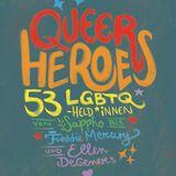 Buchempfehlung: Queer Heroes –  53 LGBTQ- Held*innen