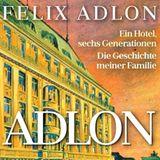 """Buchtipps der Redaktion: Buchcover """"Adlon: Ein Hotel, sechs Generationen"""""""